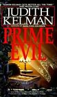 Prime Evil by Judith Kelman (Paperback)