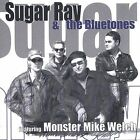 Sugar Ray & the Bluetones Featuring Monster Mike Welch by Sugar Ray & the Bluetones (CD, Mar-2003, Severn Records)