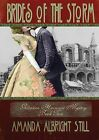 Brides of the Storm: Book 2 of the Galveston Hurricane Mystery Series by Amanda Albright Still (Paperback / softback, 2013)