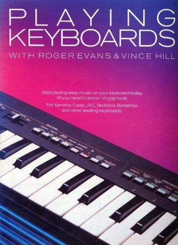 Playing Keyboards By Roger Evans, Vince Hill. 9780863592645