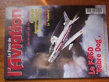 $$6 Revue Le Fana de l'Aviation N°306 F-86D Sabre Dog  Luftwaffe  Canberra