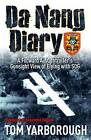 Da Nang Diary: A Forward Air Controller's Gunsight View of Combat in Vietnam by Tom Yarborough (Hardback, 2013)
