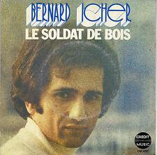 BERNARD ICHER LE SOLDAT DE BOIS / ON OUBLIE TOUT, ON N'OUBLIE RIEN FR 45 SINGLE