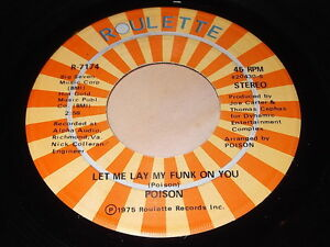 Poison-Let-Me-Lay-My-Funk-On-You-Bring-It-All-Back-Home-45-Funk