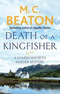 M-C-Beaton-Death-de-A-Kingfisher-Tout-Neuf-Livraison-Gratuite-Ru