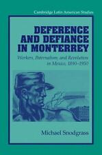 Cambridge Latin American Studies: Deference and Defiance in Monterrey :...