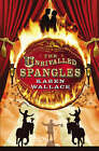 The Unrivalled Spangles by Karen Wallace (Hardback, 2005)