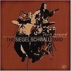 Siegel-Schwall Band - Flash Forward (2005)