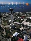 Seattle from the Air by Russ Heinl, Heinl Russ (Hardback, 2002)