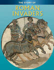 Roman Invaders by Jane Shuter (Paperback, 2008)