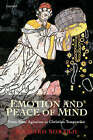 Emotion and Peace of Mind: From Stoic Agitation to Christian Temptation by Richard Sorabji (Paperback, 2002)