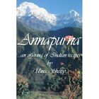 Annapurna an Offering of Indian Recipes 9780595001231 by Uma Shetty Book
