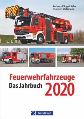Feuerwehrfahrzeuge das Jahrbuch 2020 Deutschland Modelle Typen Daten Buch Book