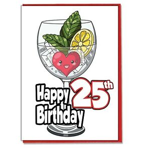 Image Is Loading Gin And Tonic 25th Birthday Card Daughter Son