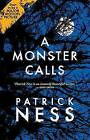 A Monster Calls: Inspired by an Idea from Siobhan Dowd by Patrick Ness (Paperback / softback, 2015)