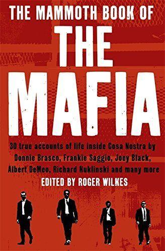 1 of 1 - (Good)-The Mammoth Book of the Mafia (Mammoth Books) (Paperback)-Cawthorne, Nige