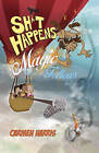 Sh*T Happens, Magic Follows (Allow it!): A Life of Challenges, Change and Miracles by Carmen Harris (Paperback, 2015)