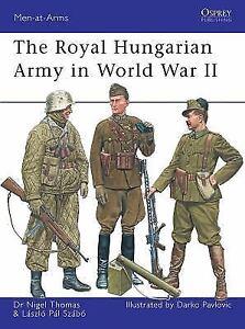 The-Royal-Hungarian-Army-in-World-War-II-Men-at-Arms-Szabo-Laszlo-Thomas-Ni