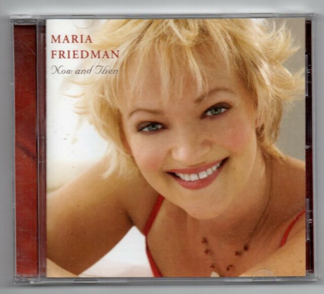 Maria Friedman - Now And Then (CD 2006)