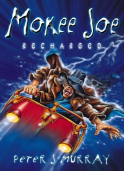 Mokee Joe Recharged By Peter J. Murray. 9780340892961