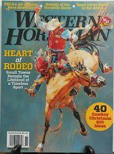 Western Horseman Nov 2016 Heart Of Rodeo Cowboy Christmas Ideas FREE SHIPPING sb