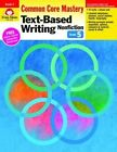 Text Based Writing Nonfiction, Grade 5 by Evan-Moor Educational Publishers (Paperback / softback, 2014)