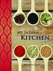 My Indian Kitchen by Belinda Nagy (Hardback, 2015)
