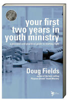 Your First Two Years In Youth Ministry (pb) By Doug Fields