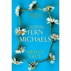 About Face by Fern Michaels (Paperback, 2015)