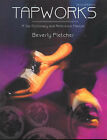 Tapworks: A Tap Dictionary and Reference Manual by Beverly Fletcher (Paperback, 2002)