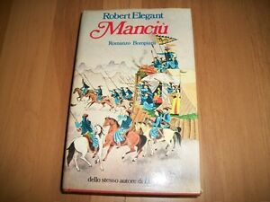ROBERT-ELEGANT-MANCIU-039-BOMPIANI-1981-PRIMA-EDIZIONE-RILEGATO
