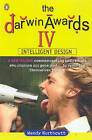 The Darwin Awards: v. 4 by Wendy Northcutt, Christopher M. Kelly (Paperback, 2006)
