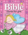 Bible Stories for Girls by Lara Ede (Board book)