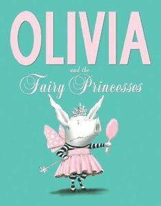 Olivia-and-the-Fairy-Princesses-by-Ian-Falconer