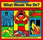 What Would You Do? by Linda Schwartz, Schwartz (Paperback / softback, 1991)