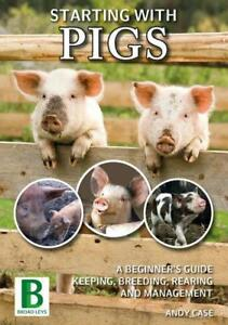 starting with pigs a beginners guide
