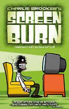 Charlie Brooker's Screen Burn, New Paperback Book