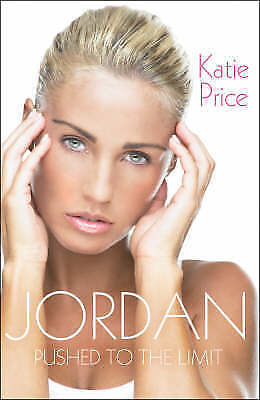 Jordan: Pushed to the Limit, Katie Price | Paperback Book | Acceptable | 9781846
