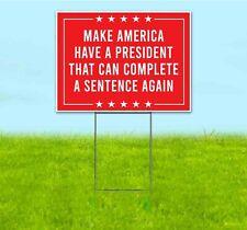 Make America President Funny 18x24 Yard Sign Corrugated Plastic Bandit Trump
