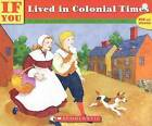 If You Lived in Colonial Times by Ann McGovern (Paperback / softback, 1992)