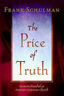 The Price of Truth by Jacob Frank Schulman (Paperback, 2006)