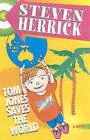 Tom Jones Saves the World by Steven Herrick (Paperback, 2002)