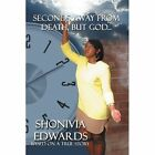 Seconds Away from Death, But God...: Based on a True Story by Shonivia Edwards (Paperback / softback, 2012)