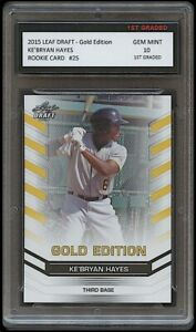 Ke'BRYAN HAYES 2015 LEAF DRAFT GOLD 1ST GRADED 10 ROOKIE CARD PITTSBURGH PIRATES