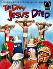 Day Jesus Died by Bryan Davis (Paperback, 1998)