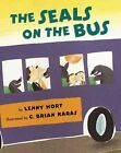 The Seals on the Bus by Lenny Hort (Paperback / softback, 2003)