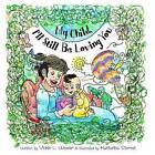 My Child, I'll Still Be Loving You by Vickie L Weaver (Paperback / softback, 2015)