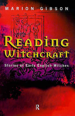 1 of 1 - Reading Witchcraft by Marion Gibson