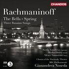 Rachmaninov: The Bells; Spring; Three Russian Songs (CD, Oct-2011, Chandos)