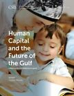 Human Capital and the Future of the Gulf by Carolyn Barnett (Paperback, 2015)
